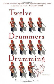 Twelve Drummers Drumming: A Father Christmas Mystery Paperback October 30, 2012 - C.C. Benison