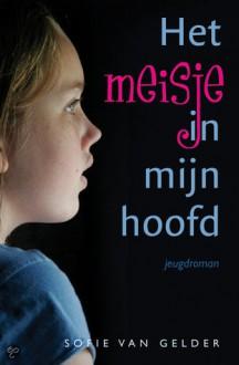 Het meisje in mijn hoofd - Sofie van Gelder