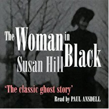 The Woman in Black - Long Barn Books, Paul Ansdell, Susan Hill
