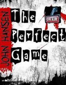 The Perfect Game - John Hansen