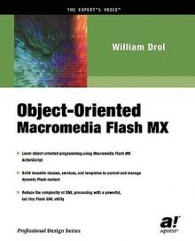 Object-Oriented Macromedia Flash MX - William Drol, Noel Jerke, Darin Beard