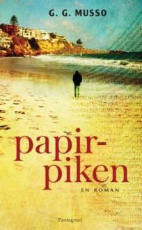Papirpiken - Guillaume Musso, Agnete Øye