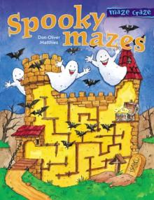 Maze Craze: Spooky Mazes - Don-Oliver Matthies, Arena Verlag Staff