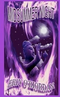 Midsummer Night: Pagan Spirits, Book Two - Erin O'Riordan, Tit Elingtin