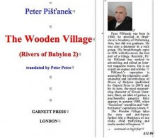 The Wooden Village (Rivers of Babylon) - Peter Pist'anek, Donald Rayfield, Peter Petro