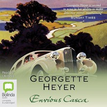 Envious Casca - Georgette Heyer,Ulli Birvé