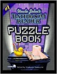 Uncle John's Bathroom Reader - Stephanie Spadaccini, Will Shortz