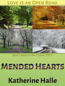 Mended Hearts - Katherine Halle