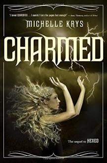 Charmed by Michelle Krys (26-May-2015) Hardcover - Michelle Krys