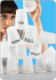 The Snowball Effect - Holly Nicole Hoxter