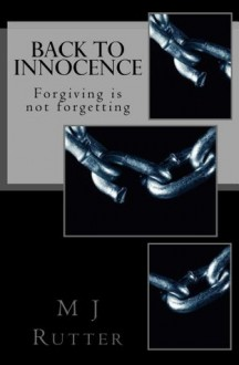 Back To Innocence - M.J. Rutter