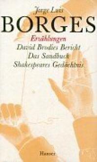Gesammelte Werke, 9 Bde., Bd.6, Erzählungen - Jorge Luis Borges, Gisbert Haefs