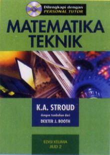 Matematika Teknik (Jilid 2) - K.A. Stroud