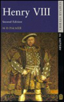 Henry VIII - Michael Denison Palmer