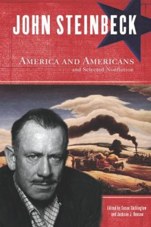 America and Americans and Selected Nonfiction - Jackson J. Benson,Susan Shillinglaw,John Steinbeck