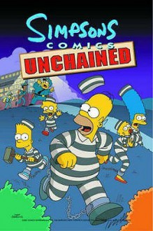 Simpsons Comics Unchained - Matt Groening