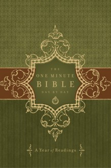 Holy Bible: One Minute Bible Day by Day: A Year of Readings - Anonymous