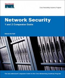 Network Security 1 and 2 Companion Guide (Cisco Networking Academy Program) (Companion Guide) - Antoon Rufi