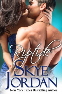 Riptide (A Renegades Novel) - Skye Jordan,Joan Swan