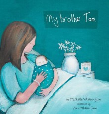 My Brother Tom - Michelle Worthington,Ann-Marie Finn