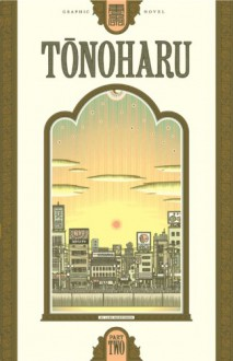 Tonoharu: Part Two - Lars Martinson