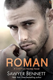 Roman: A Cold Fury Hockey Novel (Carolina Cold Fury Hockey) - Sawyer Bennett