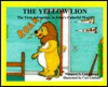The Yellow Lion - Margaret S. Campilonga
