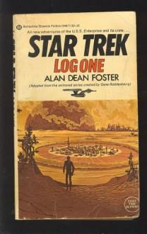 Star Trek: Log One - Alan Dean Foster