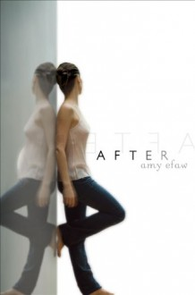 After - Amy Efaw