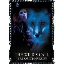 The Wild's Call (Aspect of Crow, #0.5) - Jeri Smith-Ready