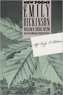 New Poems of Emily Dickinson - Emily Dickinson, William H. Shurr, Anna Dunlap, Emily Grey Shurr