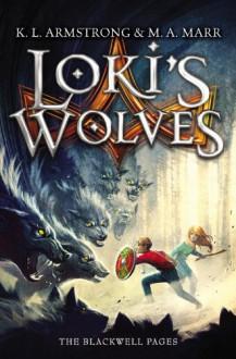 Loki's Wolves - Kelley Armstrong, Melissa Marr