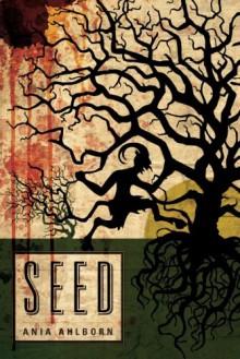 Seed - Ania Ahlborn, Eric G Dove