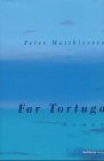 Far Tortuga - Peter Matthiessen