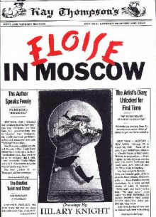 Eloise in Moscow - Kay Thompson, Hilary Knight