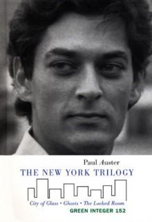 The New York Trilogy (Green Integer) - Paul Auster
