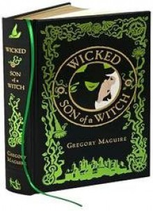 Wicked & Son of a Witch (The Wicked Years, #1-2) - Gregory Maguire, Douglas Smith