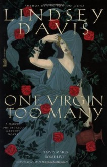 One Virgin Too Many - Lindsey Davis
