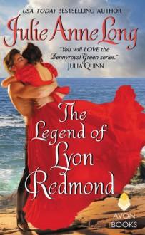 The Legend of Lyon Redmond - Julie Anne Long