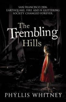 The Trembling Hills - Phyllis A. Whitney