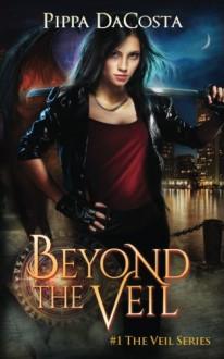 Beyond the Veil - Pippa DaCosta