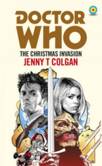 Doctor Who: The Christmas Invasion - Jenny Colgan