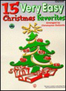15 Very Easy Christmas Favorites: Clarinet, Book & CD [With CD] - Tony Esposito