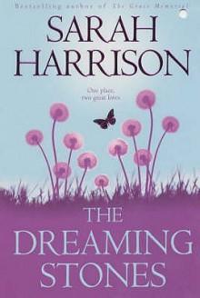 Dreaming Stones - Sarah Harrison