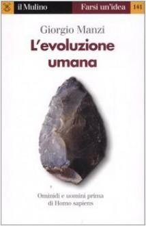 L'evoluzione umana - Giorgio Manzi