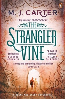 By M. J Carter The Strangler Vine [Paperback] - M.J. Carter