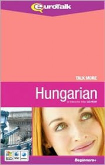 Talk More Hungarian - EuroTalk
