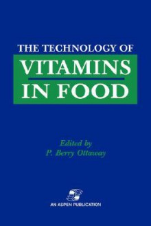 Technology of Vitamins in Food - P. Berry Ottaway