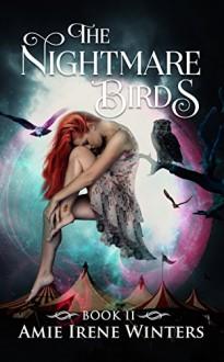 The Nightmare Birds (Strange Luck Book 2) - Amie Irene Winters
