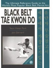 Black Belt Tae Kwon Do - Yeon Hwan Park, John Gerrard
